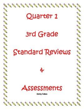 Third Grade Quarter 1 Math Standard Reviews & Assessments