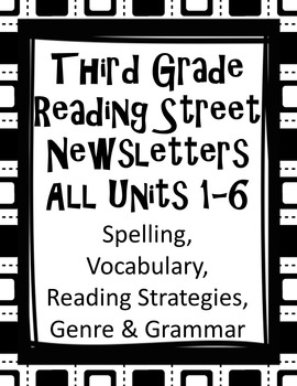 Third Grade Reading Street Newsletters ALL 1-6 Units Word Lists & much more!