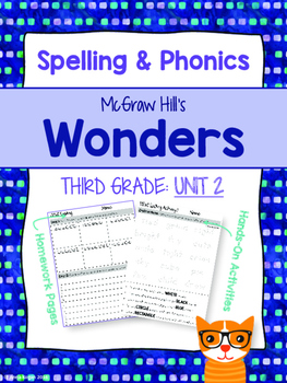 3rd Grade Reading Wonders (Unit 2) Spelling and Phonics (copyright 2014 version)
