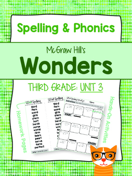 3rd Grade Reading Wonders (Unit 3) Spelling and Phonics (copyright 2014 version)