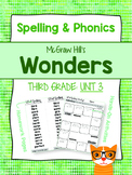 Third Grade Reading Wonders (Unit 3) Spelling and Phonics