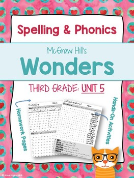 3rd Grade Reading Wonders (Unit 5) Spelling and Phonics (copyright 2014 version)