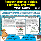 Recount Stories Fables Folktales and Myths Task Cards Plus