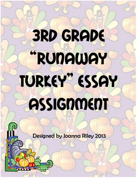 Third Grade Runaway Turkey Thanksgiving Essay