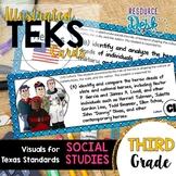Third Grade SOCIAL STUDIES TEKS - Illustrated and Organize