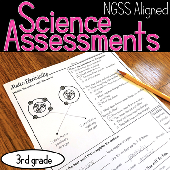 Third Grade Science Assessments - NGSS Aligned