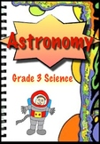 Space and Astronomy - 3rd Grade Science