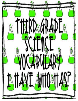 Third Grade Science Vocabulary I Have, Who Has? Test Prep