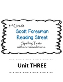 Scott Foresman Reading Street 3rd Grade U-3  Spelling Test w/ accommodations