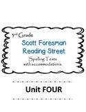 Scott Foresman Reading Street 3rd Grade U-4  Spelling Test w/ accommodations
