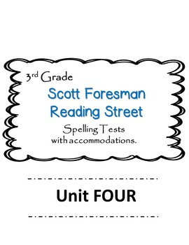 3rd Grade-Scott Foresman Reading Street Unit 4 Spelling Te