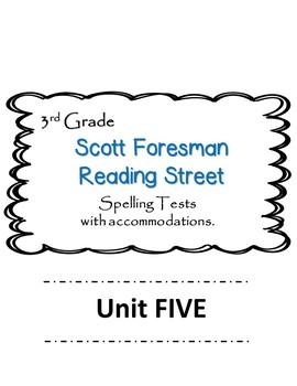 Scott Foresman Reading Street 3rd Grade U-5  Spelling Test
