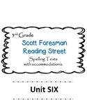 Scott Foresman Reading Street 3rd Grade U-6  Spelling Test w/ accommodations