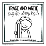 Third Grade Sight Word Trace and Write Practice