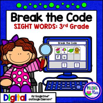 Third Grade Sight Words Break the Code Paperless Digital Resource for Google