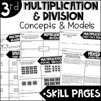 Third Grade Skill Pages Multiplication and Division Concepts and Models