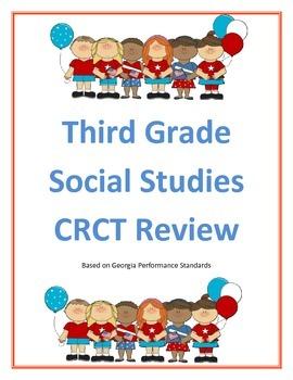 Third Grade Social Studies CRCT Review Georgia Performance Standards