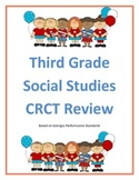 Third Grade Social Studies CRCT Review Georgia Performance