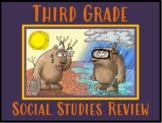 Third Grade Social Studies Review (PowerPoint)