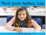 Third Grade Spelling Lists (All Year + Common Core Aligned)