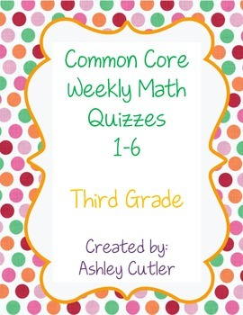 Third Grade Spiral Review Weekly Math Quizzes