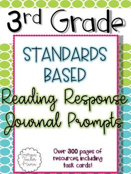 Third Grade Standards Based Reading Response Journal Prompts