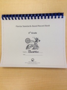 Third Grade Standards-Based Record Book- FLORIDA STANDARDS
