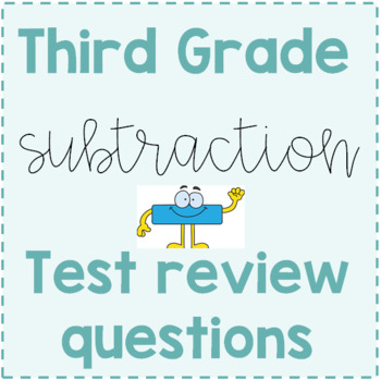 Third Grade Subtraction Review Questions