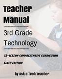 Third Grade Technology--6th ed.: 32-lesson Comprehensive C