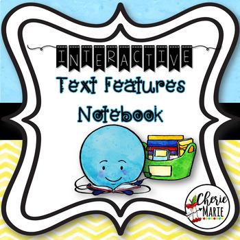 Nonfiction Text Features RI3.5 RI3.7 RI4.7 Free Interactive Notebook
