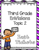 Third Grade Topic 2 EnVisions Exit Tickets