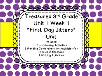 Third Grade Treasures Unit 1 Week 1 First Day Jitters Vocab Comprehension Write