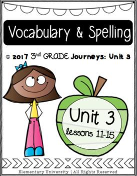 Third Grade, Unit 3, Journeys 2017 Vocabulary and Spelling