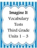 Third Grade Vocabulary Test Units 1 - 3