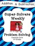 Third Grade Weekly Addition Subtraction Problem Solving: Common Core