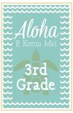 Third Grade Welcome Poster Hawaii: Aloha E Komo Mai