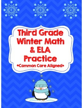Third Grade Winter Math & ELA Packet *Common Core Aligned*