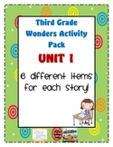 Third Grade Wonders Reading Unit 1: 6 Different Items for