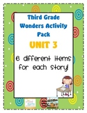 Third Grade Wonders Reading Unit 3: 6 Different Items for