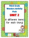 Third Grade Wonders Reading Unit 2: 6 Different Items for