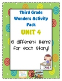 Third Grade Wonders Reading Unit 4: 6 Different Items for Each Story