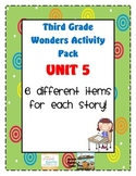 Third Grade Wonders Reading Unit 5: 6 Different Items for Each Story