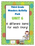 Third Grade Wonders Reading Unit 6: 6 Different Items for Each Story