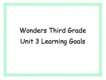 Third Grade Wonders Unit 3 Learning Goals