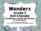 Third Grade Wonders Vocabulary Cards and Games Unit 5 Bundle