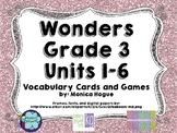 Third Grade Wonders Vocabulary Cards and Games Units 1-6  Bundle