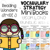 Third Grade Reading Wonders Vocabulary Strategy Mini Books BUNDLE