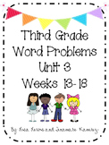 Third Grade Word Problems Unit 3 {Weeks 13-18}