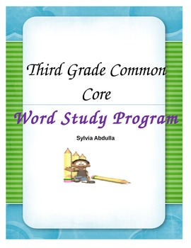 Third Grade Word Study CCSS Year Long Program