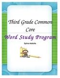 Third Grade Word Study CCSS Year Long Program